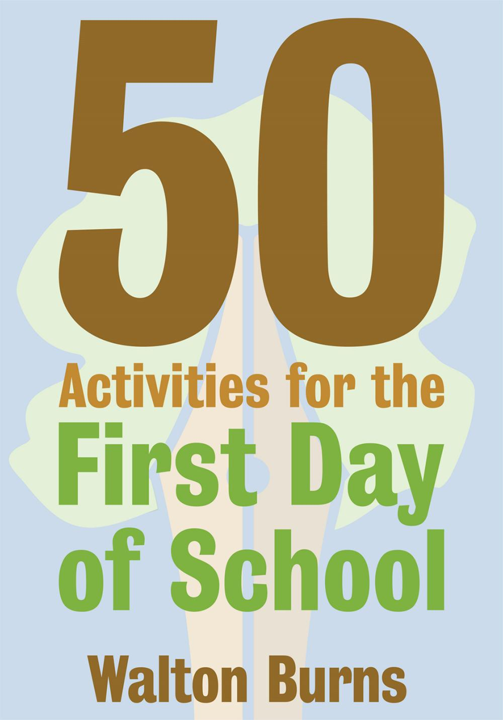 7 First-Day-of-School Activities Students Love - TeachHUB