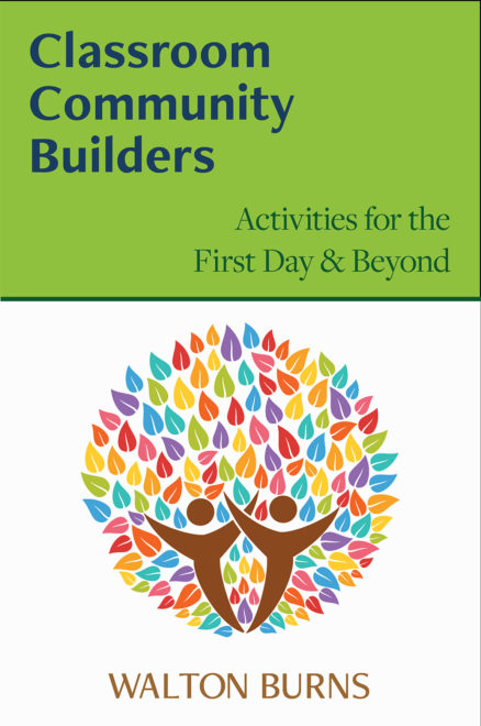 Front Cover of Classroom Community Builders by Walton Burns from Alphabet Publishing