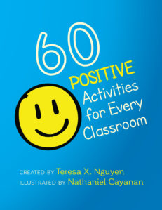 60 Positive Activities for Every Classroom by Teresa X. Nguyen and Nathaniel Cayanan front cover. Blue background. big yellow smiley face.