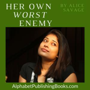 Her Own Worst Enemy Audio Recording