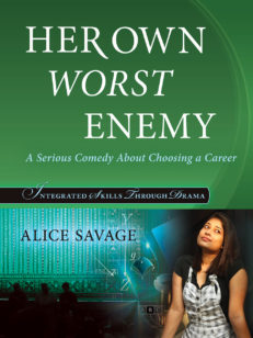 Her Own Worst Enemy by Alice Savage Alphabet Publishing