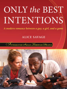 Only the Best Intentions by Alice Savage Front Cover