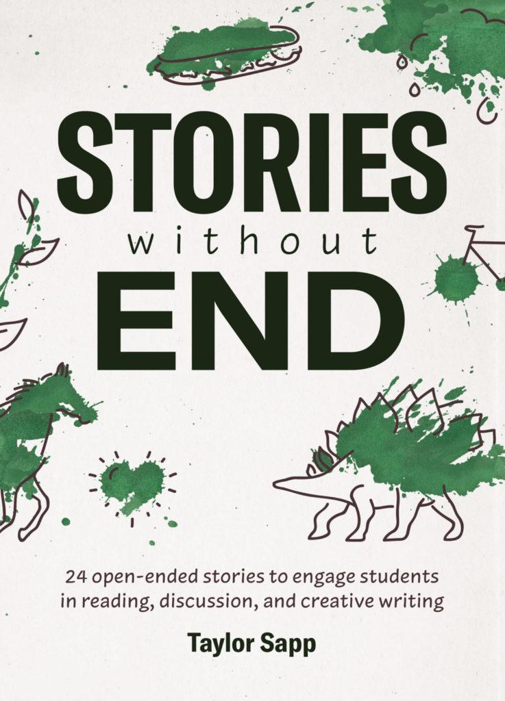 Stories Without End by Taylor Sapp available as ebook or in paperback