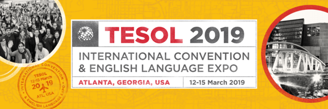 The banner from TESOL19 featuring a yellow background, a picture of the Georgia World Congress Center, and the words TESOL 2019. Check out our slides from TESOL