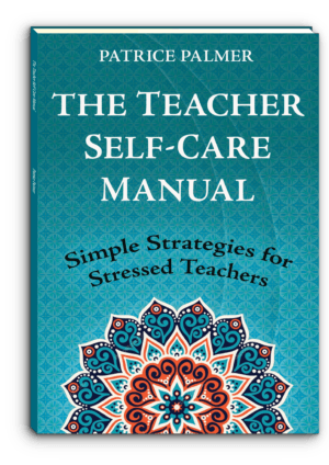 Cover of Teacher Self-Care Manual by Patrice Palmer from Alphabet Publishing