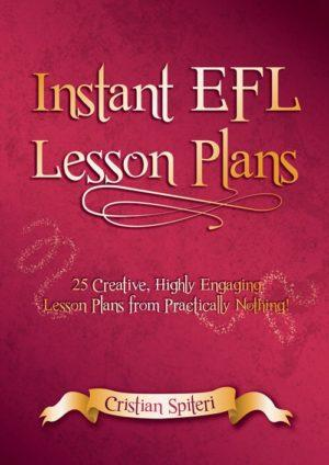 Cover of Instant EFL Lesson Plans book by Cristian Spireti Perfect for new teachers